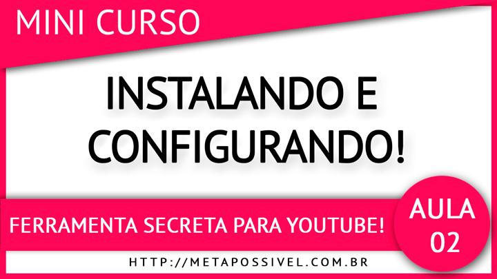 ferramenta-secreta-youtube-aula-2