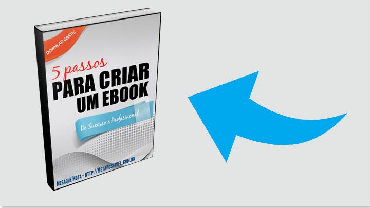 5 passo para criar um ebook perfeito- como fazer um e-book
