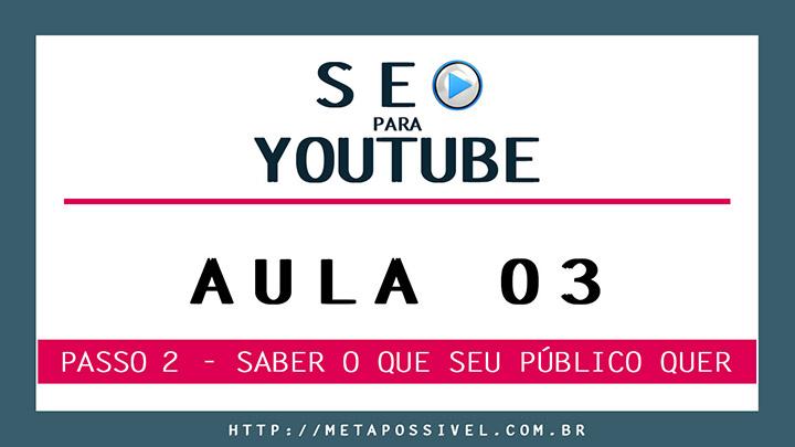 otimização seo - como fazer seo para vídeos do youtube - aula 3