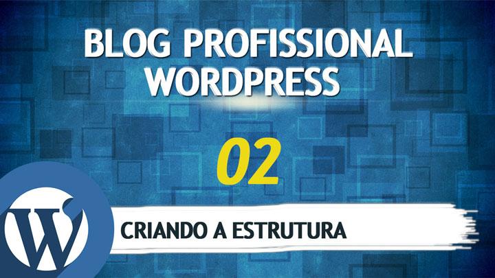 como-fazer-um-blog-wordpress-aula-2