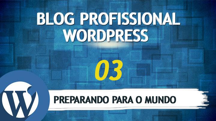 como-fazer-um-blog-wordpress-aula-3
