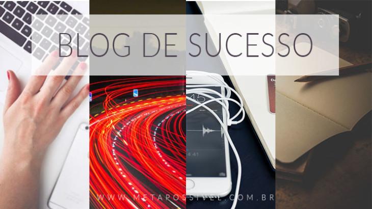 como-fazer-um-blog-de-sucesso-e-imbativel