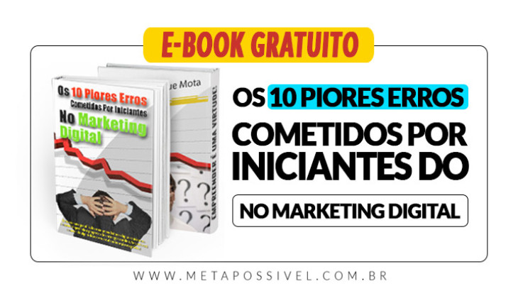 os-10-piores-erros-cometidos-por-iniciantes-do-marketing-digital-ebook-gratuito