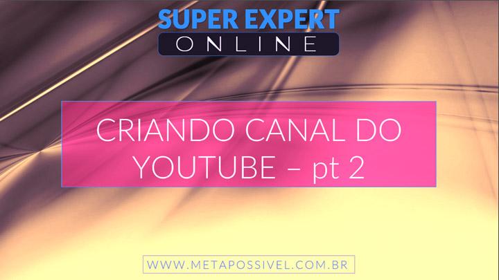 Criando-Canal-No-Youtube-Pt-2
