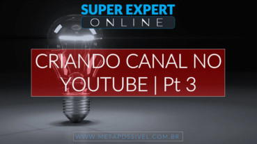 Criando-Canal-Do-Youtube-Pt-3