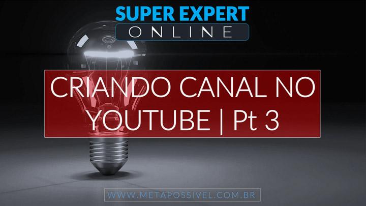 Criando-Canal-Do-Youtube-Pt-3