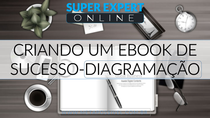 Criando-Ebook-de-Sucesso-Diagramacao