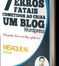 ebook gratuito 7 erros de iniciantes na hora de criar um blog wordpress