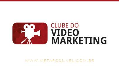clube do video marketing