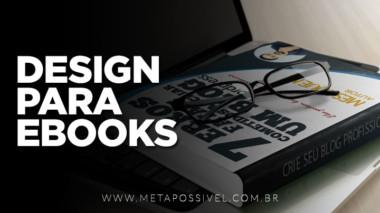 design-para-ebooks-seus-ebooks-jamais-serao-os-mesmos