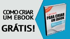 como fazer ebooks gratuitamente para seu negócio online