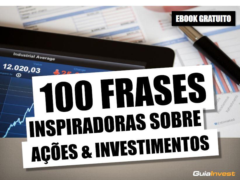 capa ebook 100 frases sobre acoes e investimentos - guia invest
